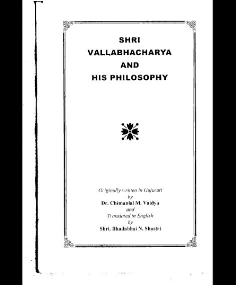 Shri Vallabhacharya and his Philosophy (1495) 1